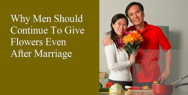 why men should continue to give flowers even after marriage